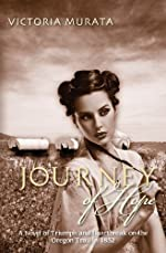 Journey of Hope:  A Novel of Triumph and Heartbreak on the Oregon Trail in 1852