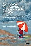 Girls Under the Umbrella of Autism Spectrum