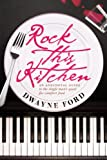 quest for comfort - Rock This Kitchen: An anecdotal guide to the single man's quest for comfort food.