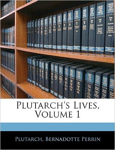 Ebook loogista päättelyä varten ilmaiseksi Plutarch's Lives, Volume 1 PDB