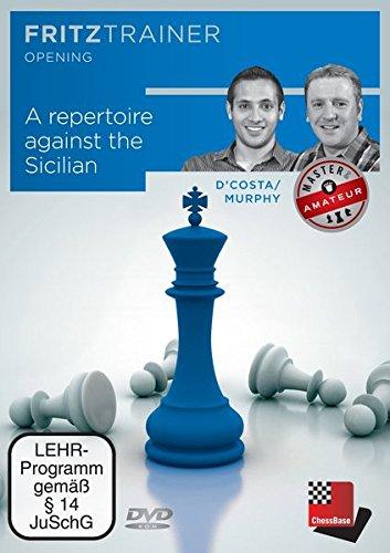 A Repertoire against the Sicilian: Fritztrainer: interaktives Video-Schachtraining