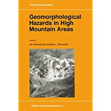 Geomorphological Hazards in High Mountain Areas (GeoJournal Library Book 46)