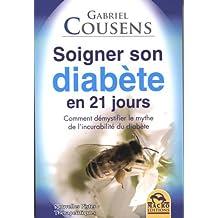 Soigner son diabète en 21 jours