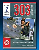 303 Squadron – The Complete Illustrated History Volume Two