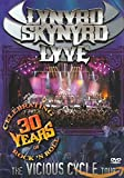 Lynyrd Skynyrd : Lyve - The Vicious Cycle Tour