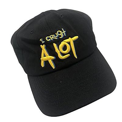 I Crush A Lot Dad Hat Baseball Cap Embroidered Adjustable Snapback