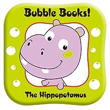 Bubble Books: The Hippopotamus