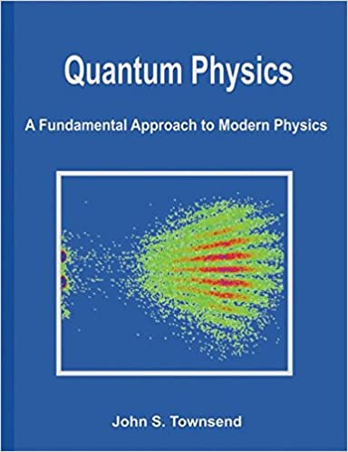 Quantum physics a fundamental approach to modern physics john quantum physics a fundamental approach to modern physics first edition fandeluxe Images