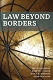 Law Beyond Borders Extraterritorial Jurisdiction in an Age of Globalization