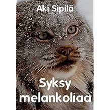 Syksy melankoliaa (Finnish Edition)