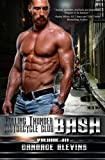 3: Bash, Volume III (Rolling Thunder Motorcycle Club) (Volume 5)