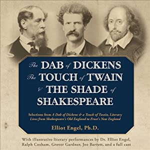 The Dab of Dickens, The Touch of Twain, and The Shade of Shakespeare Audiobook