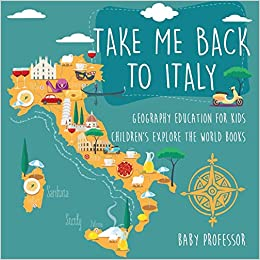 Map Of Italy For Children.Take Me Back To Italy Geography Education For Kids Children S