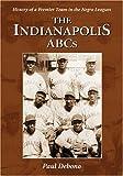 The Indianapolis ABCs, Paul Debono, 0786430923