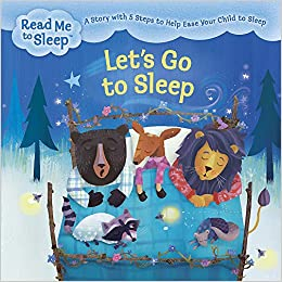 5e57ed226e11 Let s Go to Sleep  A Story with Five Steps to Help Ease Your Child ...