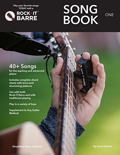 Rock-iT Barre Song Book One, With Over 40 Public Domain Songs, Using All Major and Minor Chords. Includes Strumming Patterns on Every Song Chord Chart. Companion to Rock-iT Barre Book One.