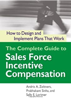 The sales compensation handbook stockton b colt 9780814417133 the complete guide to sales force incentive compensation how to design and implement plans that fandeluxe Image collections