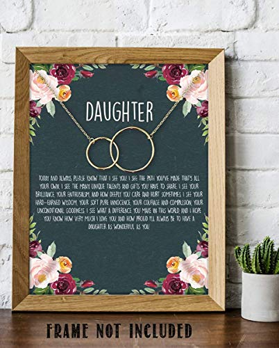 """""""To My Wonderful Daughter"""" 8 x 10"""" Art Image- Very Proud of Who You Have Become! Wall Art Ready to Frame. Heartfelt & Inspirational - Lifetime Keepsake Gift for Any Daughter On Special Occasions."""