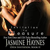 Invitation to Pleasure: Open Invitation, Book 2 | Jasmine Haynes, Jennifer Skully
