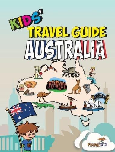 Kids-Travel-Guide-Australia-The-fun-way-to-discover-Australia-especially-for-kids-Kids-Travel-Guide-Series-Volume-33