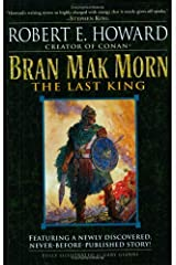 Bran Mak Morn: The Last King: A Novel Kindle Edition