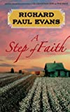 A Review of A Step of Faith (Walk (Richard Paul Evans))bychattydorothy