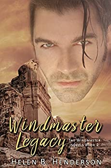 Windmaster Legacy (The Windmaster Novels Book 2) by [Henderson, Helen]