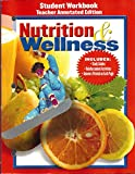img - for Nutrition and Wellnes Student Workbook Teacher's Annotated Edition book / textbook / text book