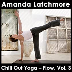 Chill Out Yoga - Flow: Vol. 3
