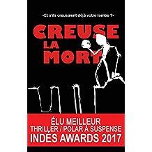 Creuse la Mort (French Edition)