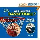 Who Invented Basketball? James Naismith (I Like Inventors!)