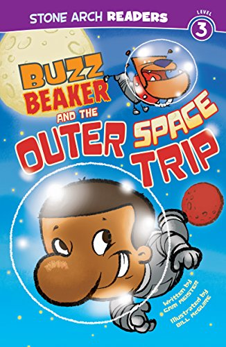 Buzz Beaker and the Outer Space Trip (Buzz Beaker Books)