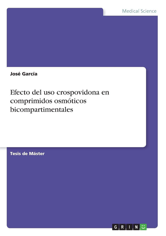 Efecto del uso crospovidona en comprimidos osmóticos ...