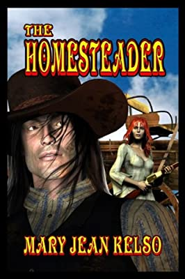 The Homesteader (The Homesteader Series Book 1)