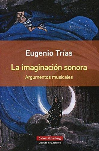 La imaginación sonora- RÚSTICA Eugenio Trías