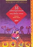 33 Ciberpoemas E Uma Fábula Virtual - 8525405817