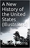 img - for A New History of the United States (Illustrated) book / textbook / text book