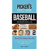 Picker's Pocket Guide - Baseball Memorabilia: How to Pick Antiques Like a Pro (Picker's Pocket-Guide)