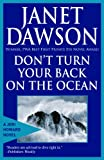 Front cover for the book Don't Turn Your Back on the Ocean by Janet Dawson