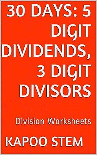 30 Division Worksheets with 5-Digit Dividends, 3-Digit