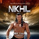Nikhil: Kaliszian, Book 1 | M.K. Eidem