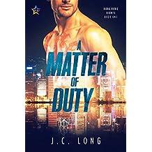 A Matter of Duty (Hong Kong Nights Book 1)