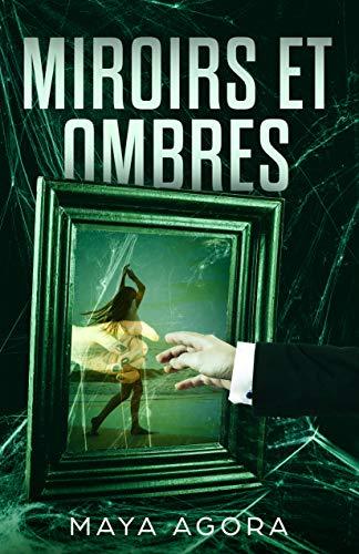 Miroirs Et Ombres Roman Psychologique Romance A Suspens