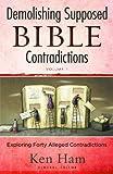 Demolishing Supposed Bible Contradictions***