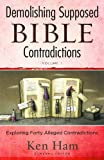 Demolishing Supposed Bible Contradictions, Ken Ham, 0890516006