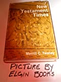 New Testament Times, Merrill Chapin Tenney, 0802804187