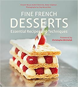 Fine french desserts essential recipes and techniques hubert fine french desserts essential recipes and techniques hubert delorme vincent boue didier stephan clay mclachlan 9782080202949 amazon books forumfinder Gallery