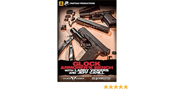 Amazon com: Glock Armorer's Bench with Larry Vickers and