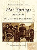 Front cover for the book Hot Springs, Arkansas in Vintage Postcards by Ray Hanley
