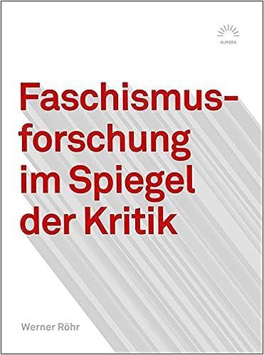 Faschismusforschung im Spiegel der Kritik Aurora Verlag: Amazon.de ...